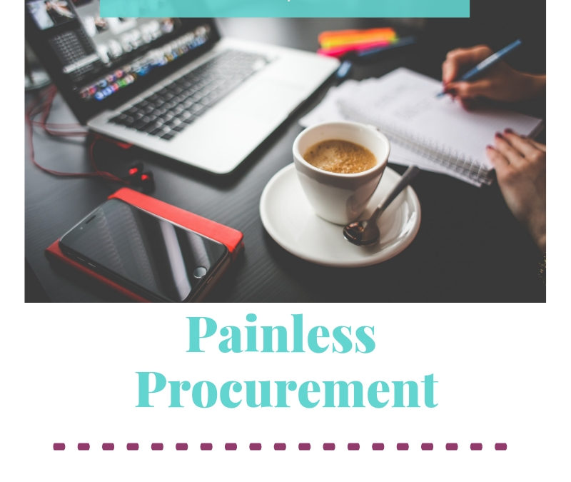 Painless Procurement – 4 Steps to simplify your life