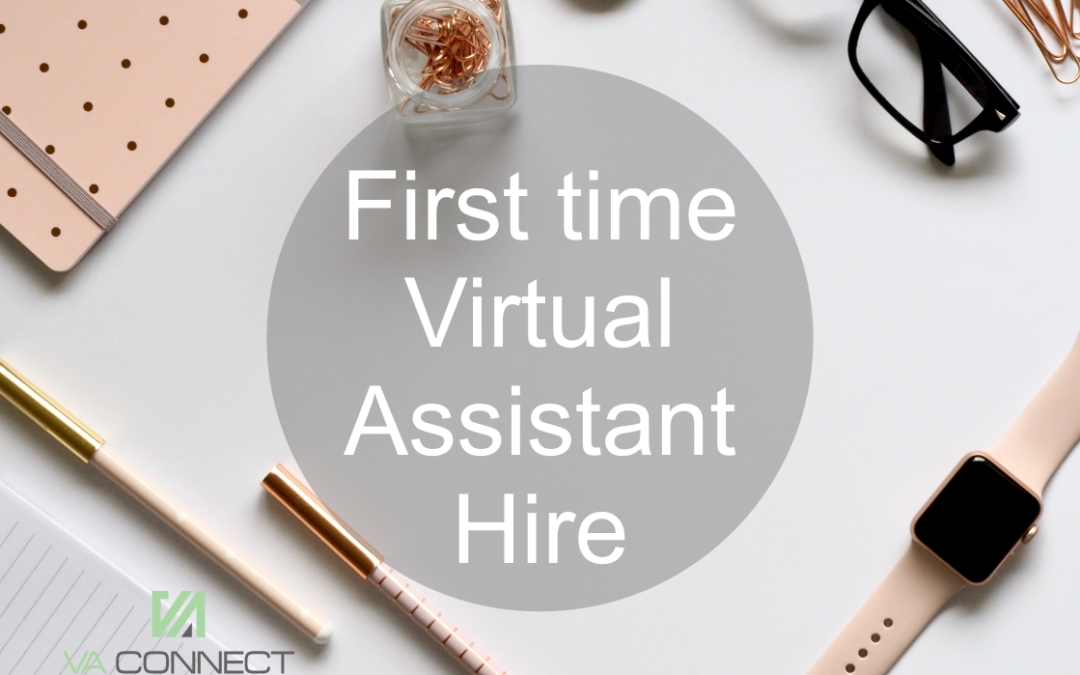 What Entrepreneurs can expect when hiring a Virtual Assistant for the first time